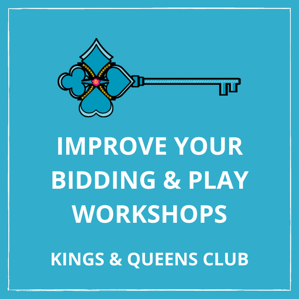 Kings & Queens Club - Improve Your Bidding and Play