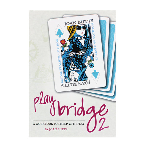 Play Bridge 2: A Workbook for Help with Play