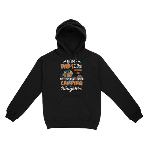 Great Dads Go Camping with Daughters Hoodie - FURYTEE