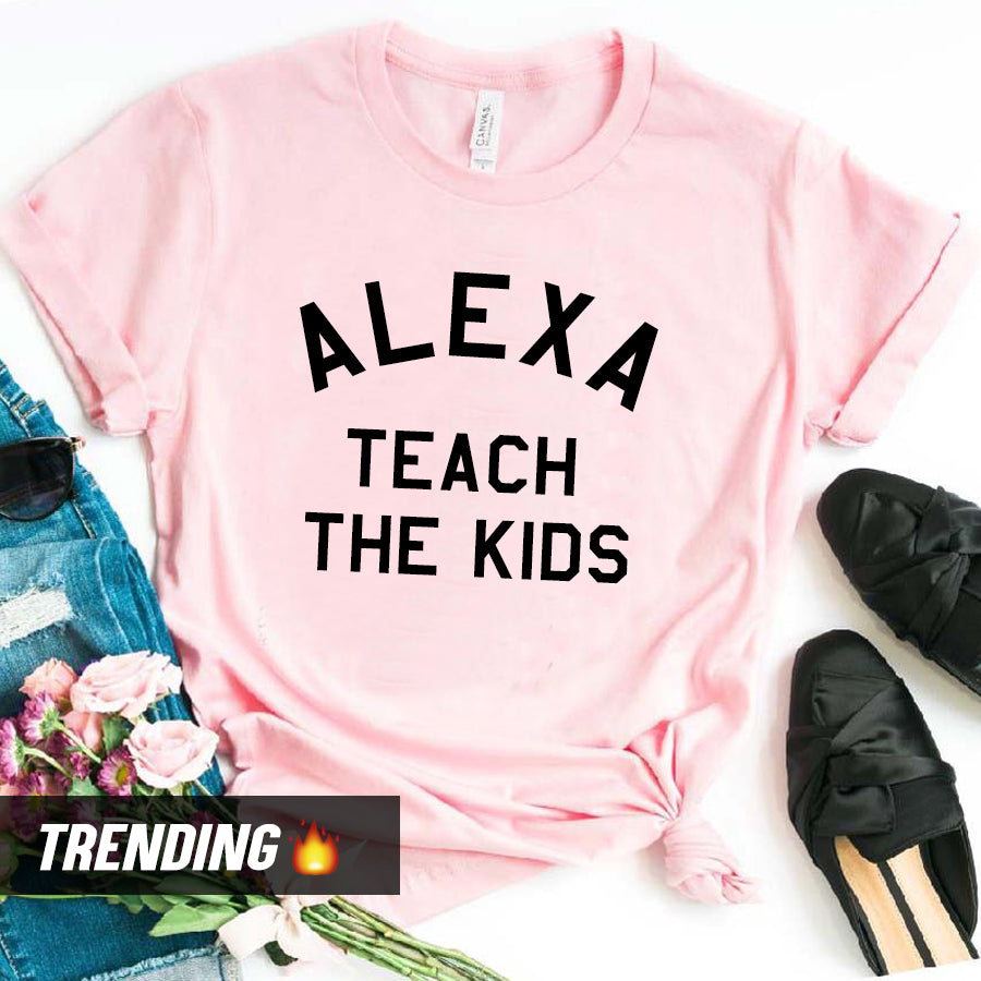 Alexa Teach The Kids T-Shirt (MRK X)