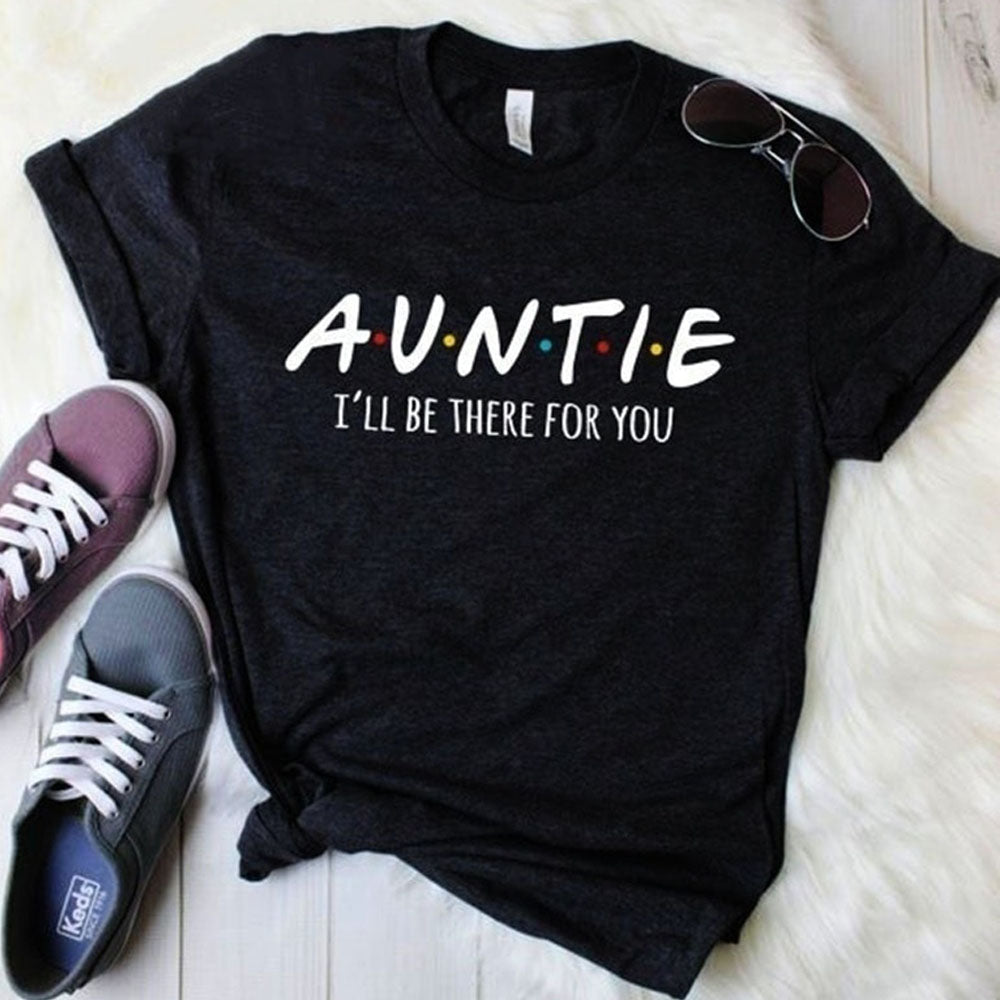 Auntie Friends Show T-Shirt (MRK X)