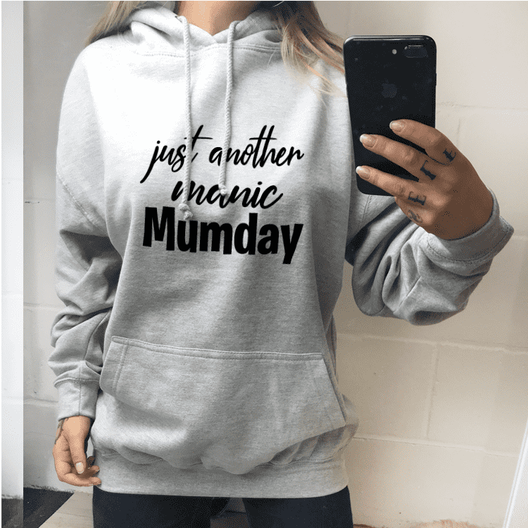Just Another Manic Mumday - Grey Hoodie (MRK X)