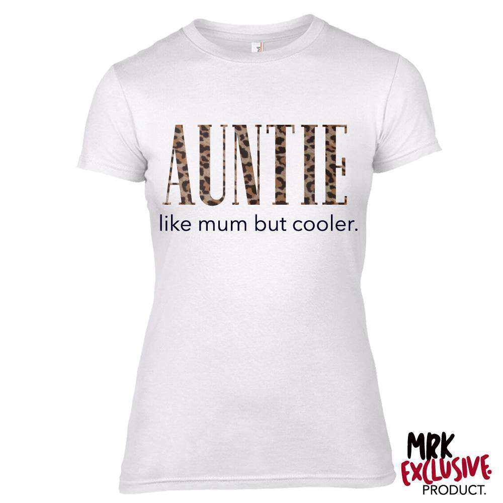 Auntie (Cooler than Mum) Ladies White/Leopard Print Tee (MRK X)