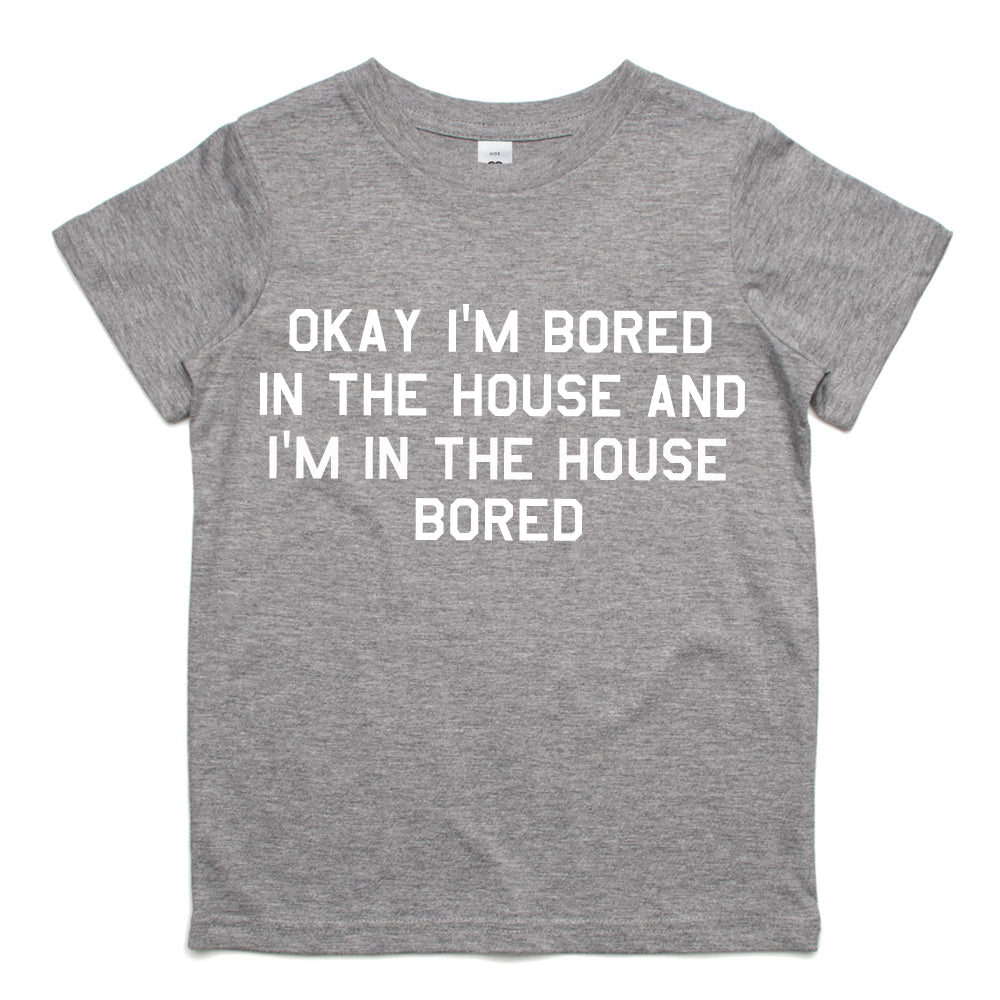 Bored In The House Kids T-Shirt (MRK X)