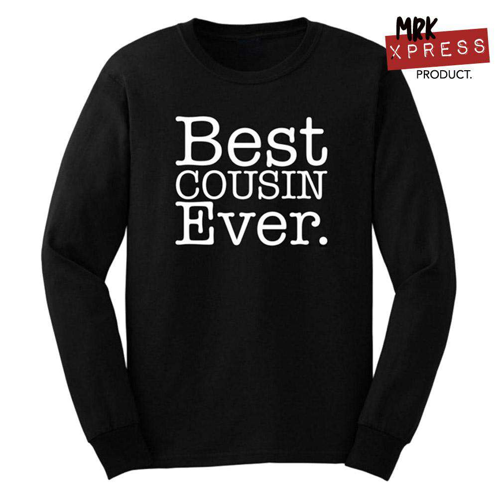 Best Cousin EVER Black Sweater (MRK X)
