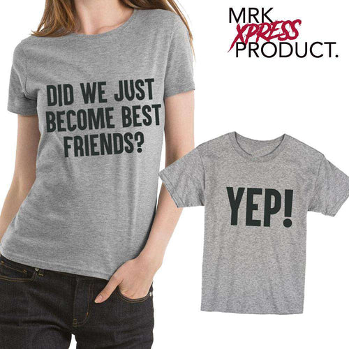 Best Friends? Yep! Grey Matching Mummy & ME Tees (MRK X)