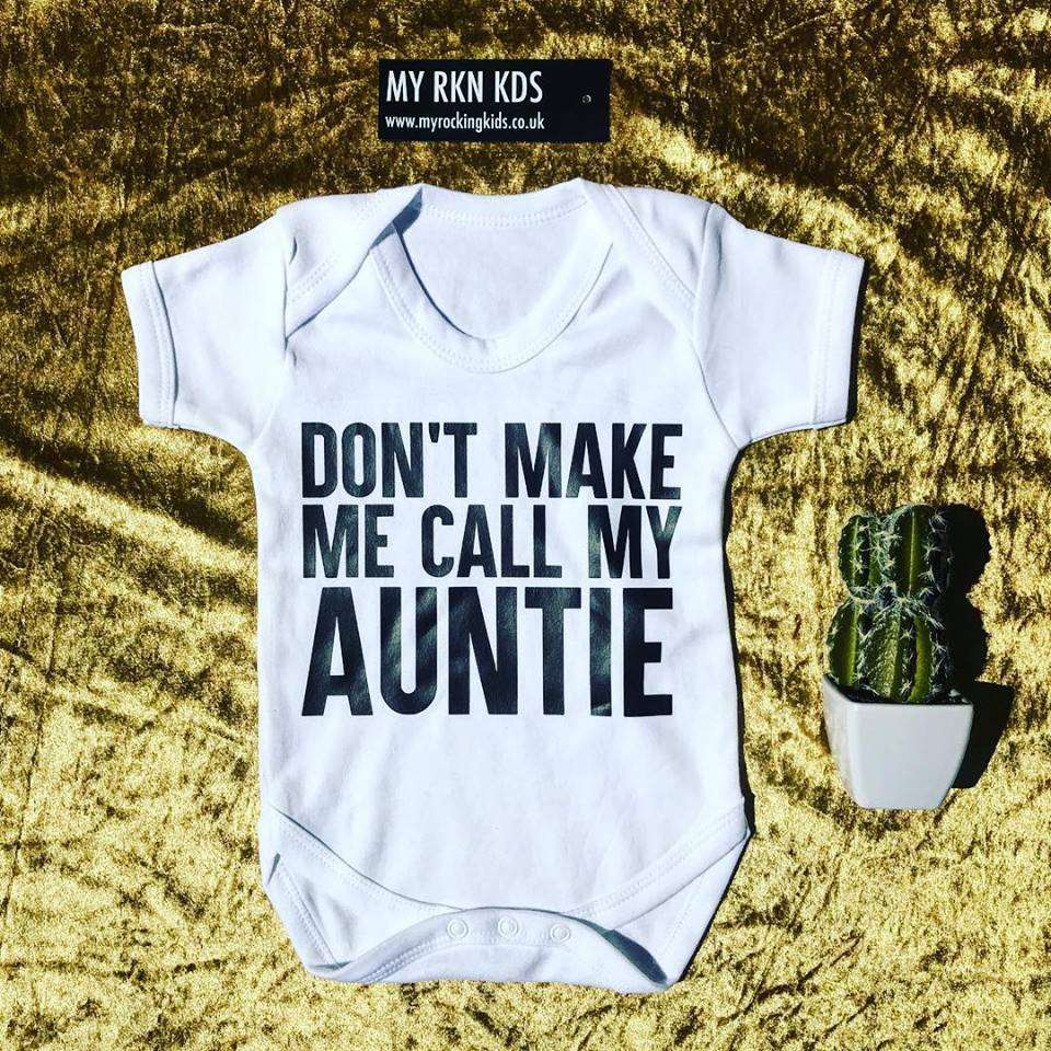 Don't Make Me Call Auntie White Bodysuit (MRK X)