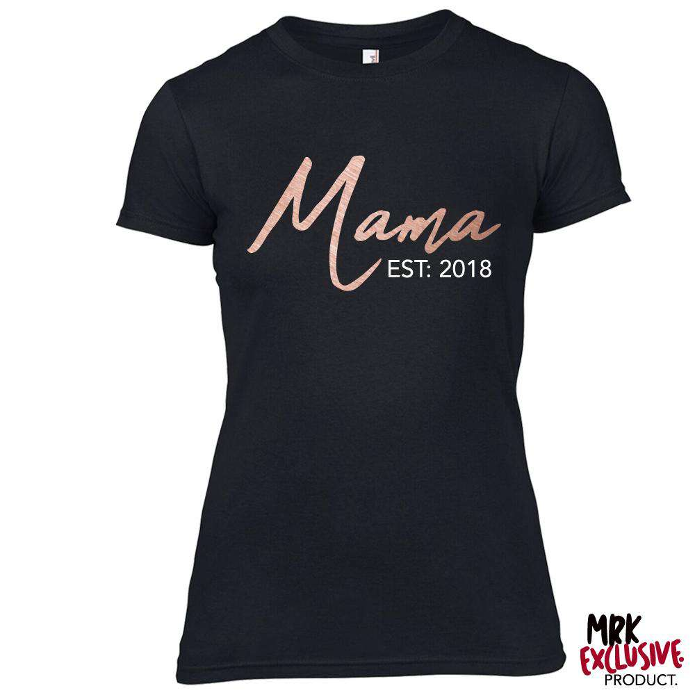 Choose Your Year Mama Established Black Tee (MRK X)