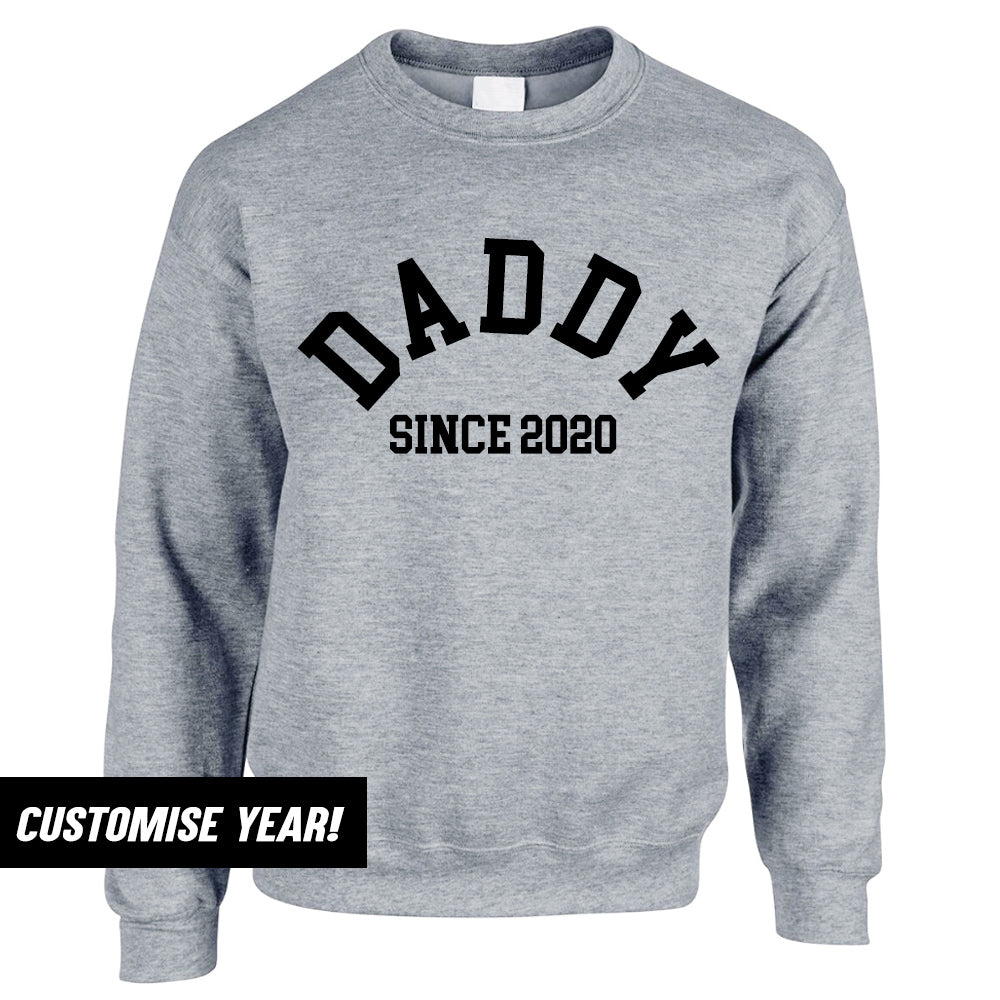 Personalised Daddy Since Sweatshirt (MRK X)