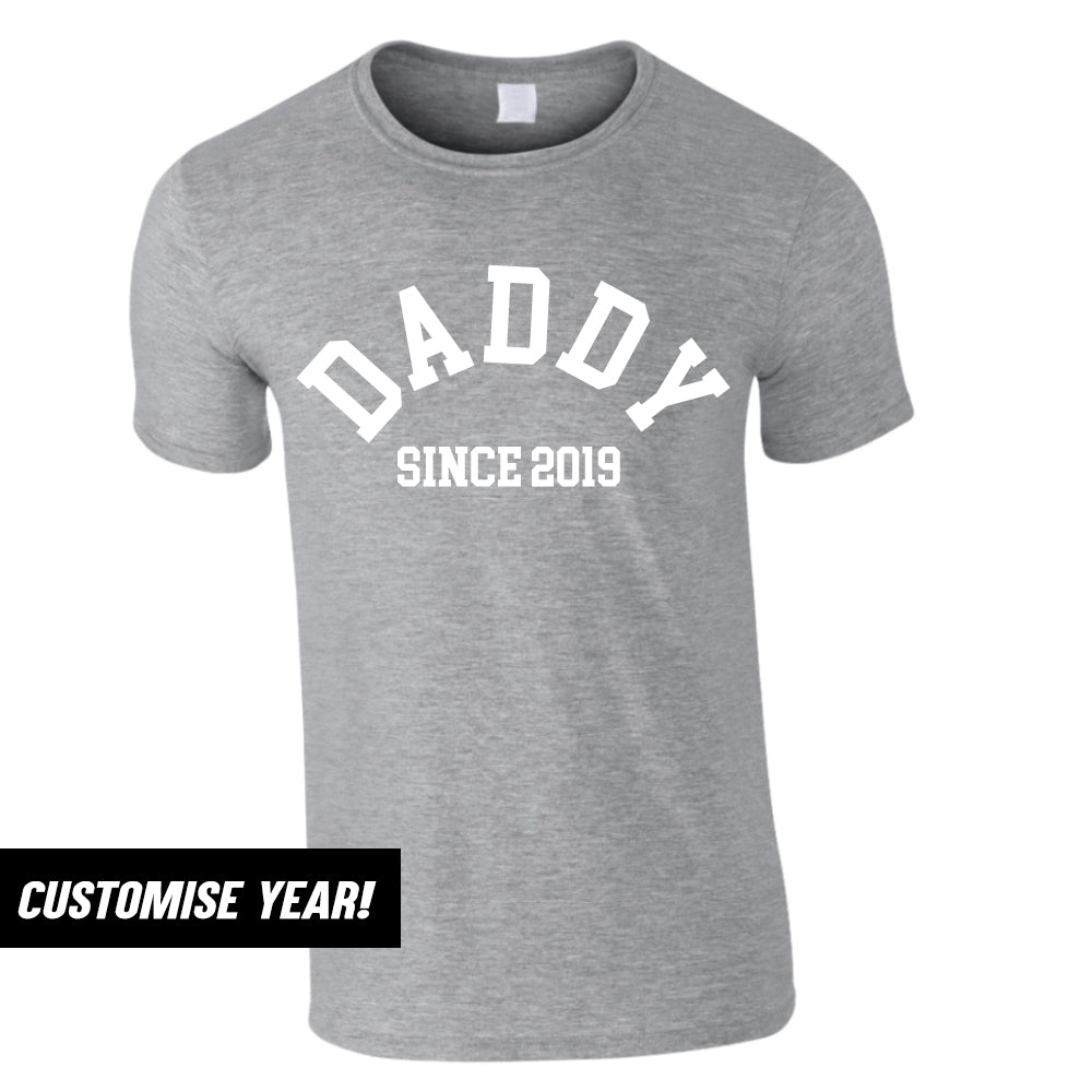 Personalised Daddy Since T-Shirt (MRK X)