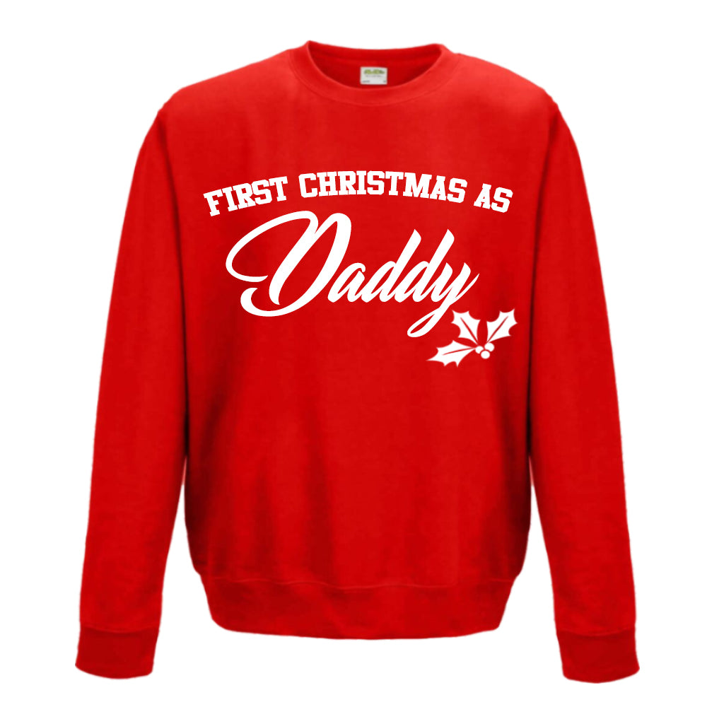 First Christmas As Daddy Sweatshirt (MRK X)