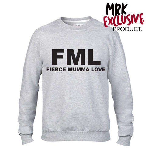 FML (FIERCE MUMMA LOVE) Grey Crew Sweater (MRK X)
