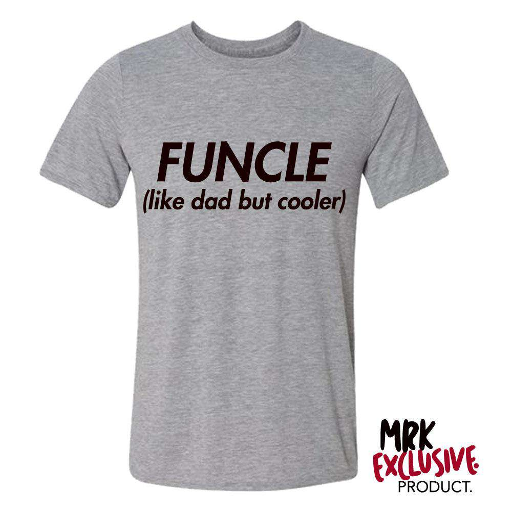 FUNCLE Grey Uncle Tee  (MRK X)