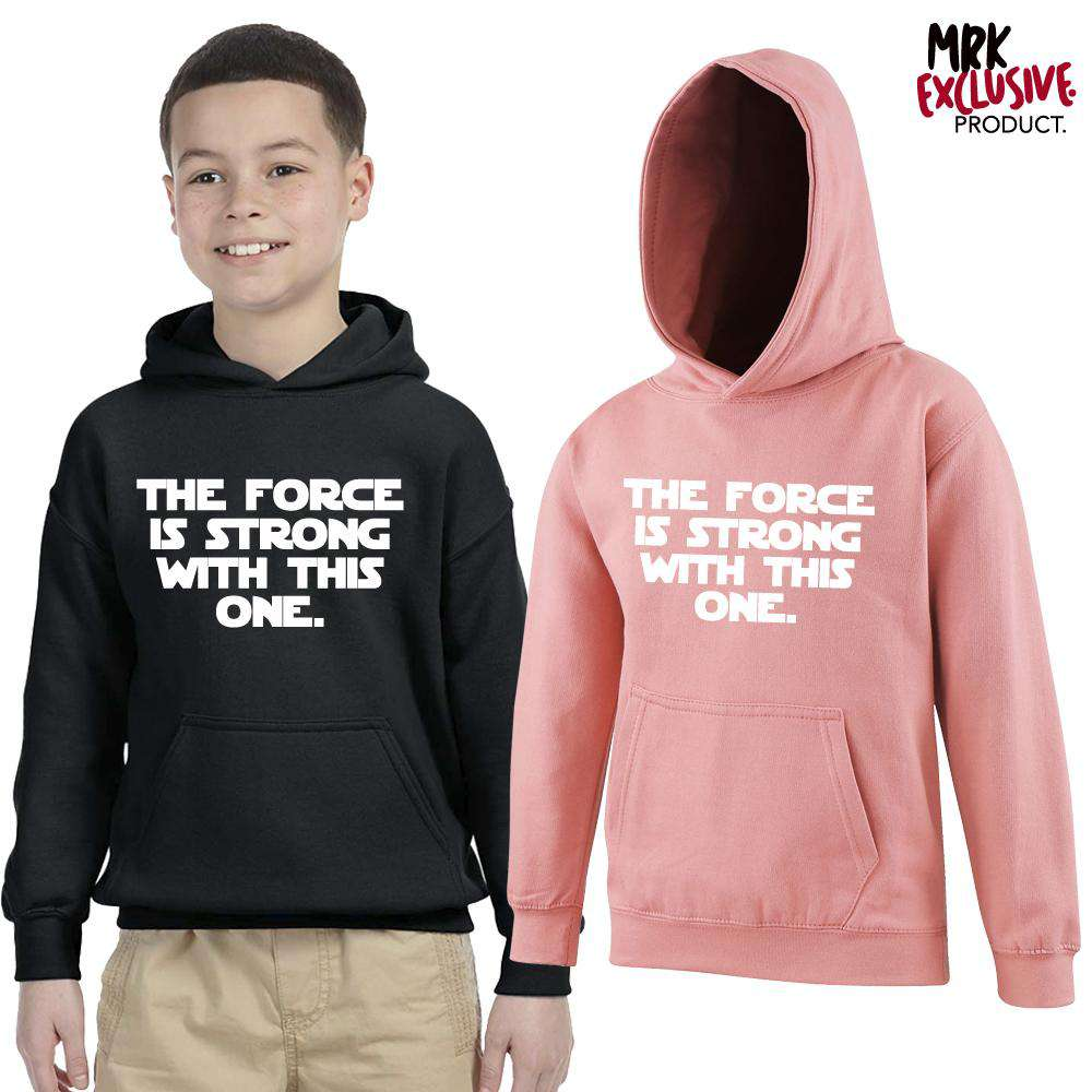 Force is Strong Hoodies (MRK X)