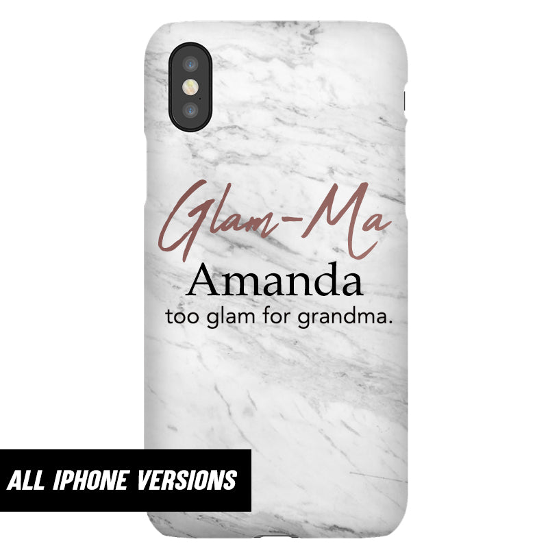 Personalised Glam-Ma Iphone Snap Phone Case (MRK X)