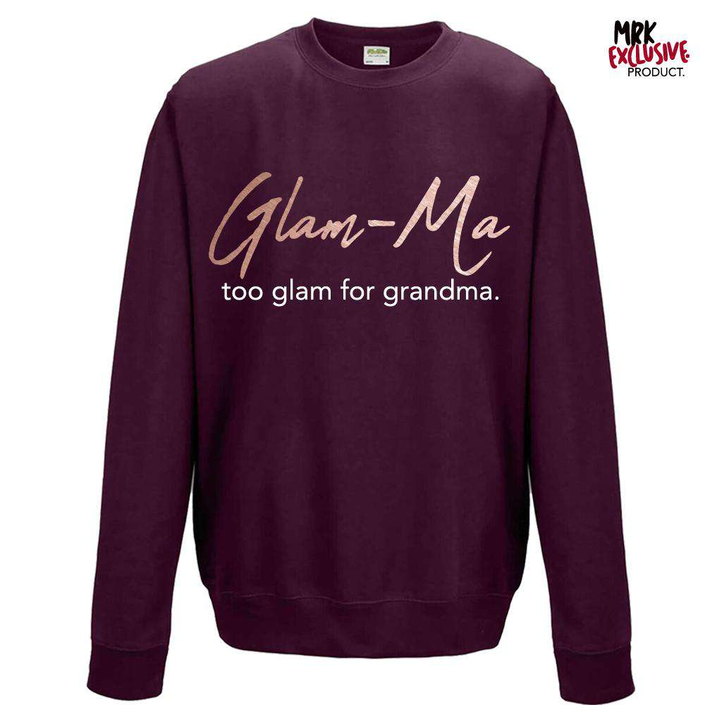 Glam-Ma Since Sweatshirt (MRK X)