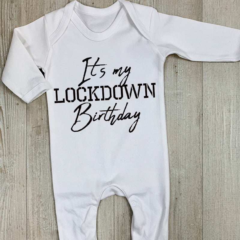 It's My Lockdown Birthday Baby White Rompersuit (MRK X)