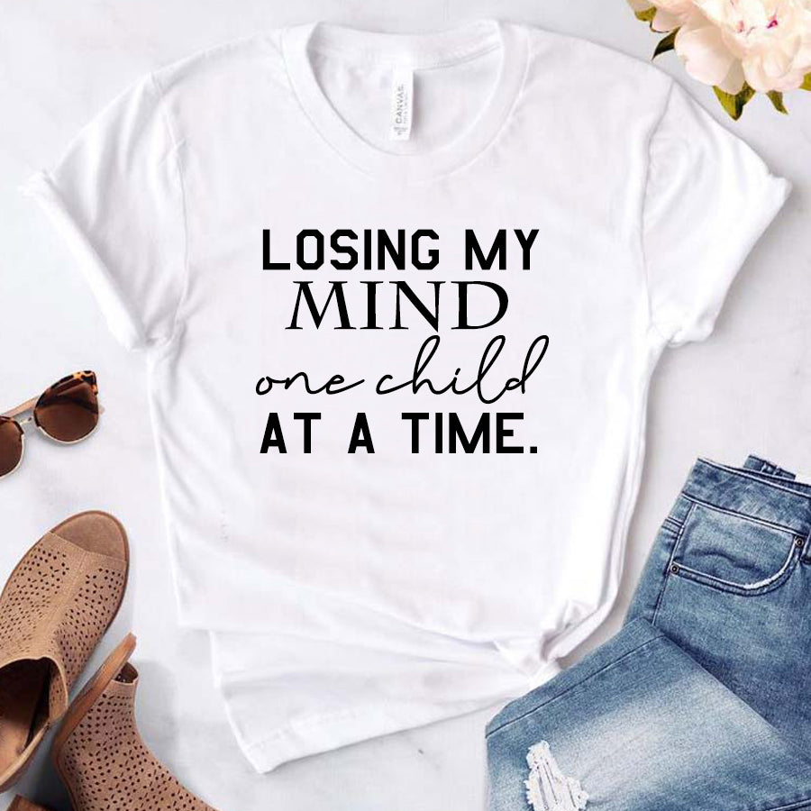Losing Mind Child At A Time T-Shirt (MRK X)