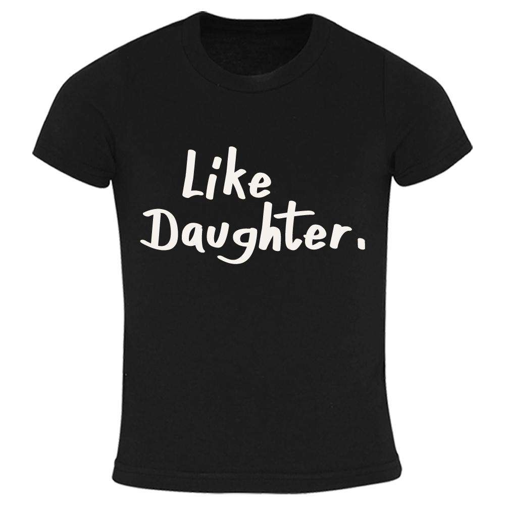 Like Father, Like Daughter Black Matching Tees (MRK X)