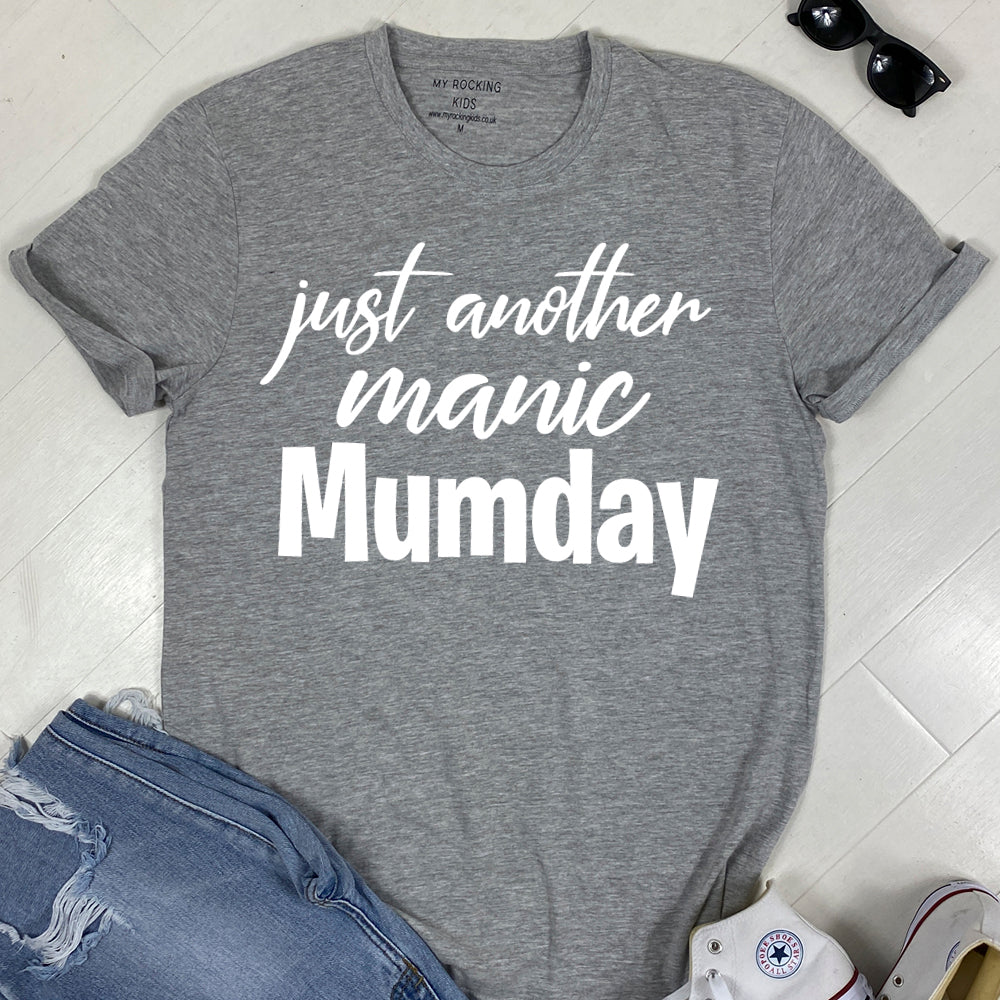 Just Another Manic Mumday T-Shirt 00 (MRK X)