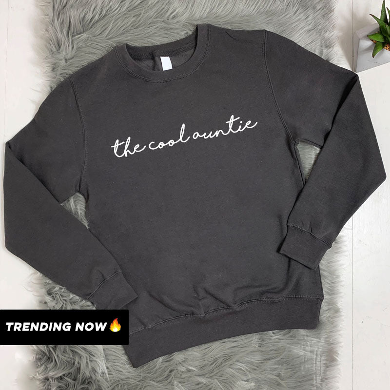 The Cool Auntie Sweatshirt (MRK X)