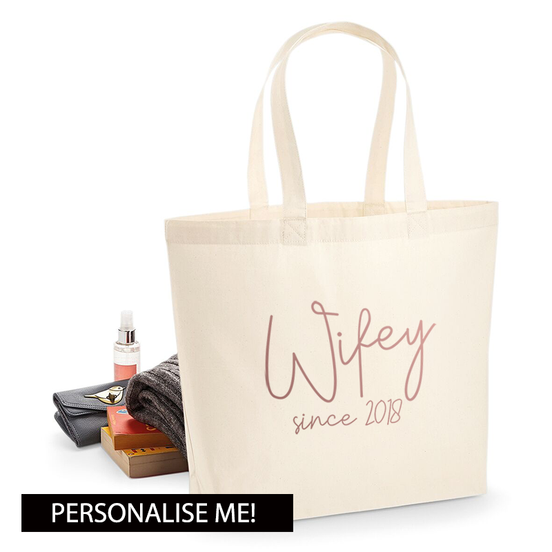 Personalised Wifey Since Tote Bag (MRK X)