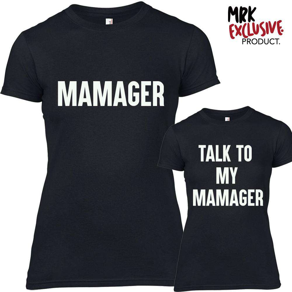 Mamager & Speak to Mamager Matching Tees (MRK X)