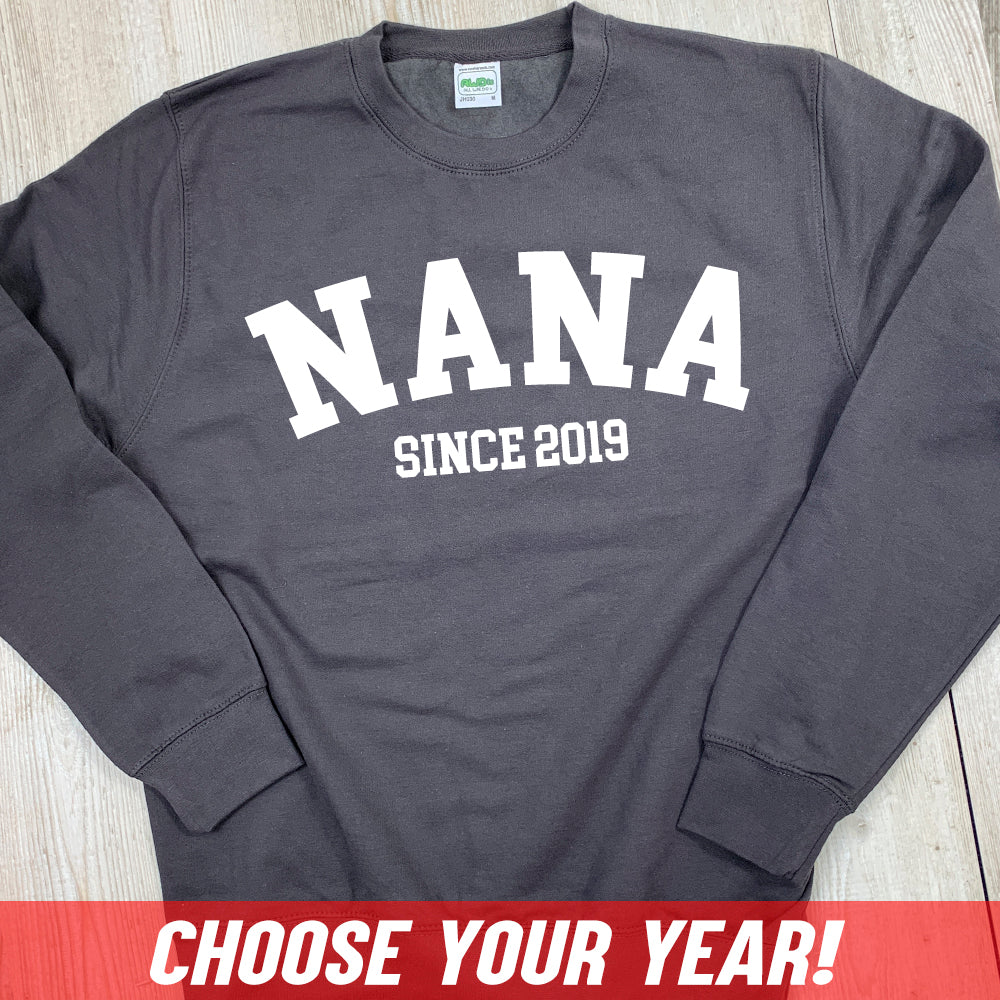 Personalised Nana Since Sweatshirt (MRK X)