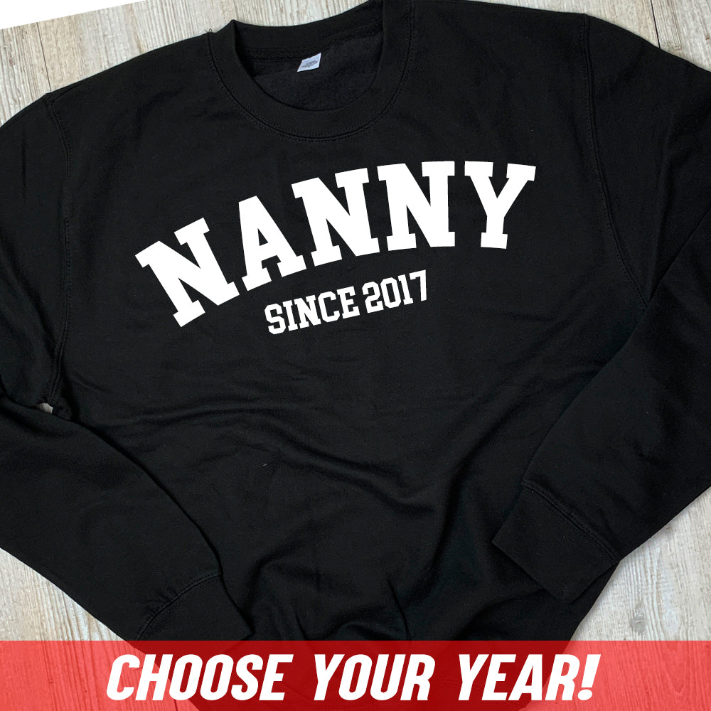 Personalised Nanny Since Sweatshirt (MRK X)