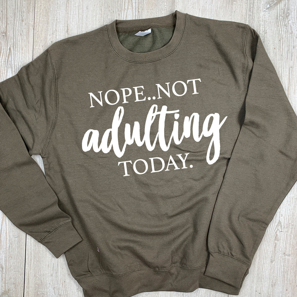 Not Adulting Today Sweater (MRK X)