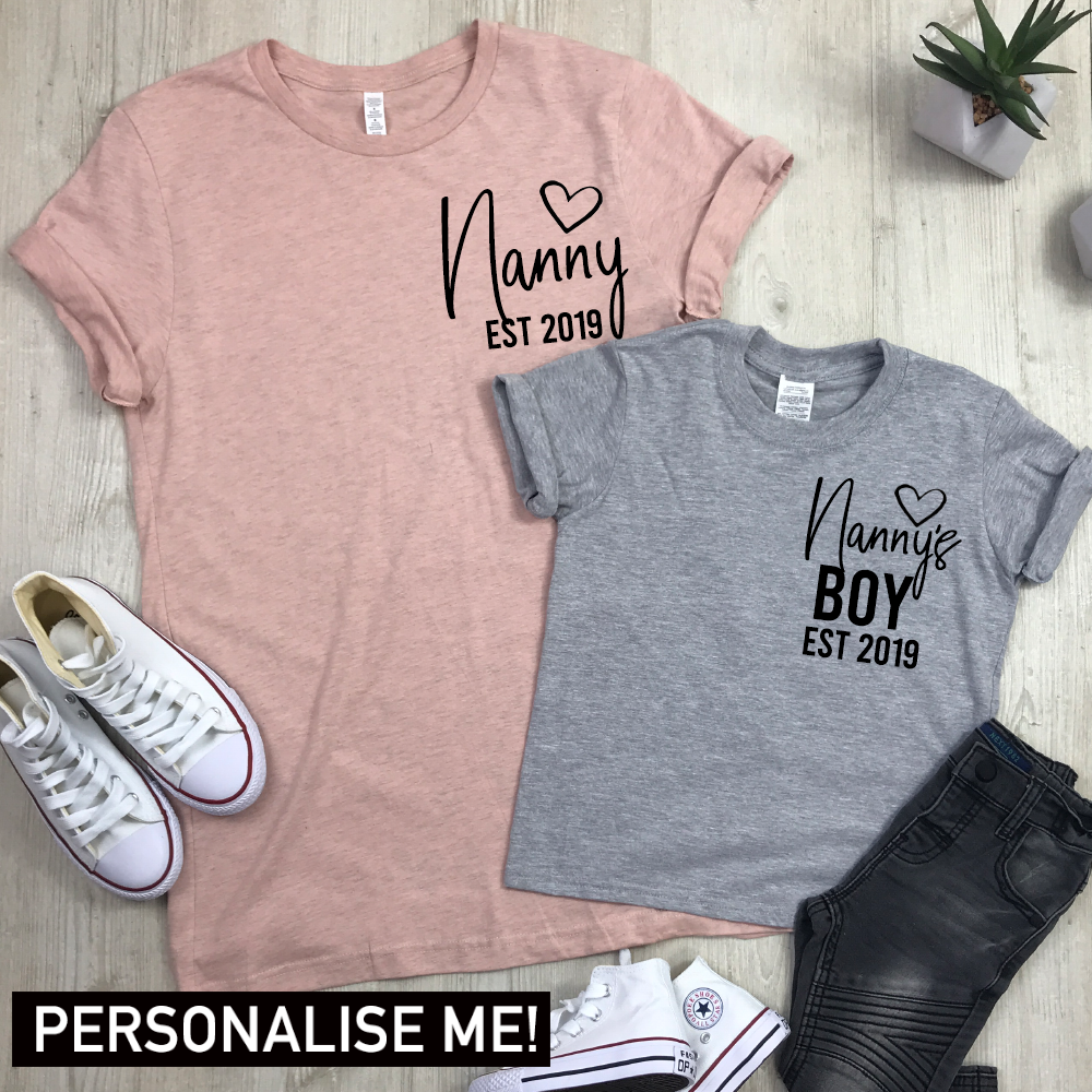 Personalised Nanny & Nanny's Boy Established Matching Tees (MRK X)