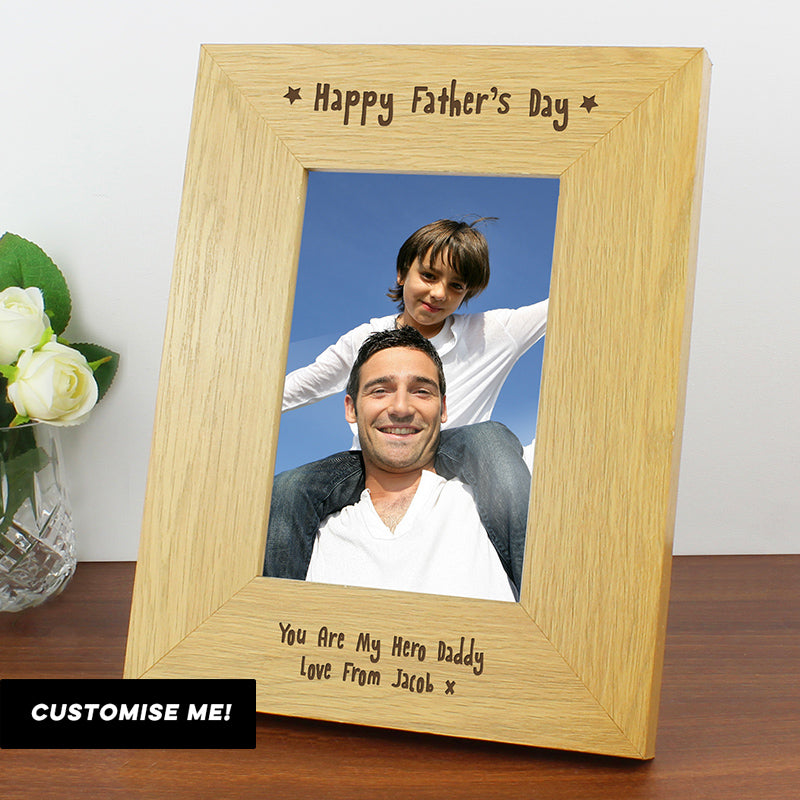 Personalised Oak Finish 4x6 Happy Fathers Day Photo Frame (MRK-iD)