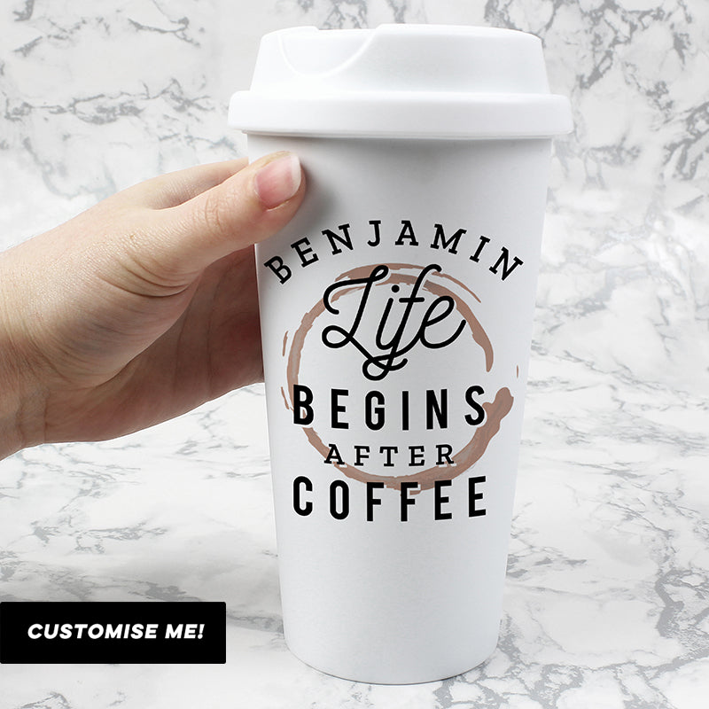 Personalised 'Life Begins After Coffee' Double walled Travel Mug (MRK-iD)