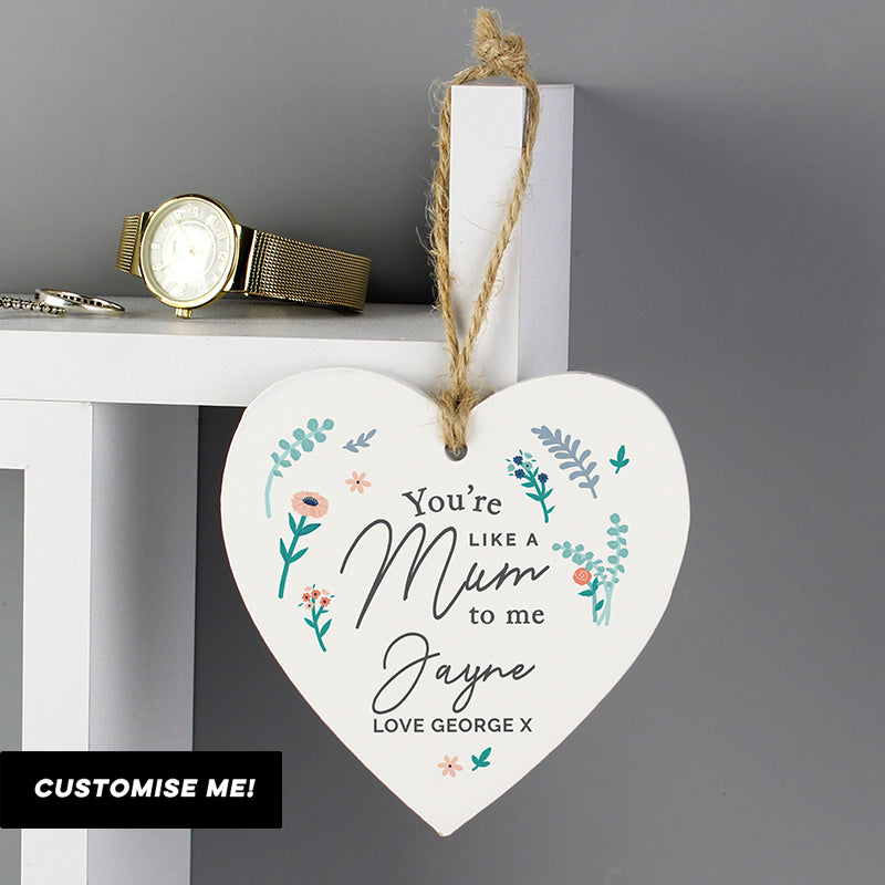 Personalised You're Like A Mum To Me Wooden Heart Decoration (MRK-iD)