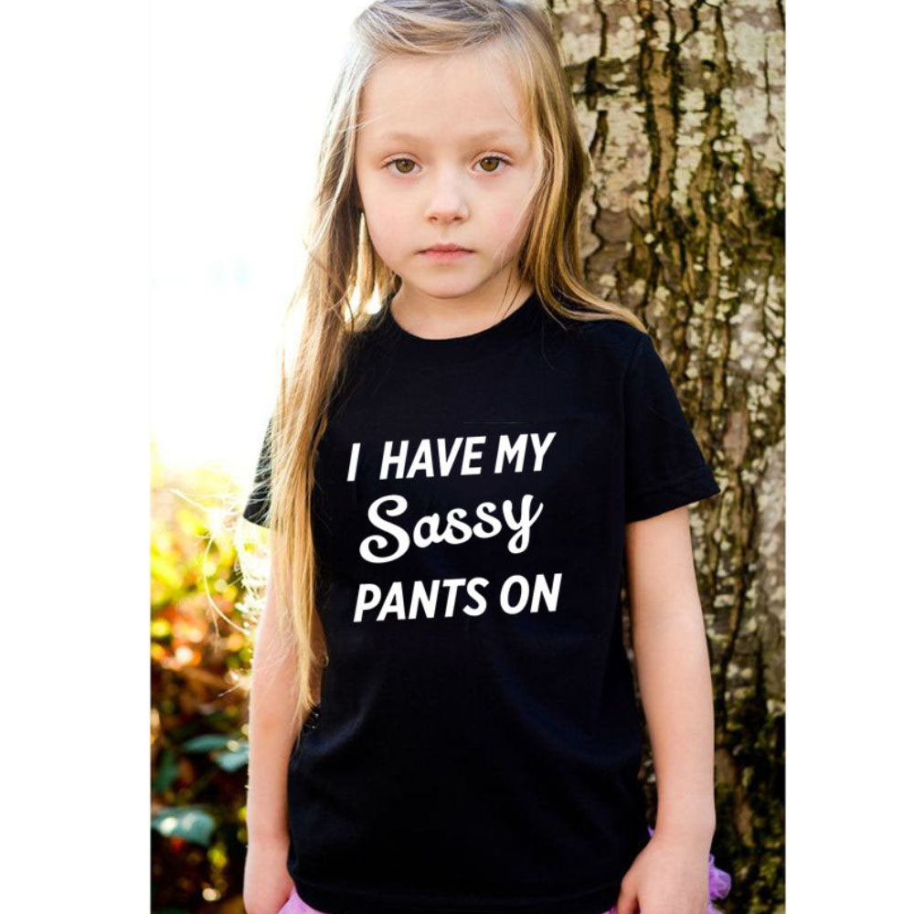 Have Sassy Pants On Tee (MRK X)