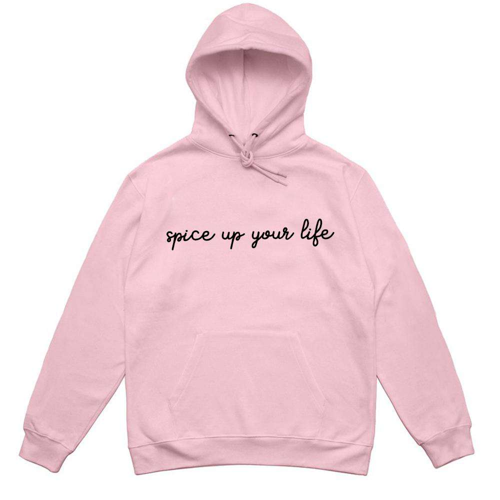 Spice Up Your Life Hoodie (MRK X)