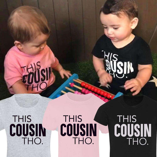 This Cousin Tho Matching Tees (MRK X)