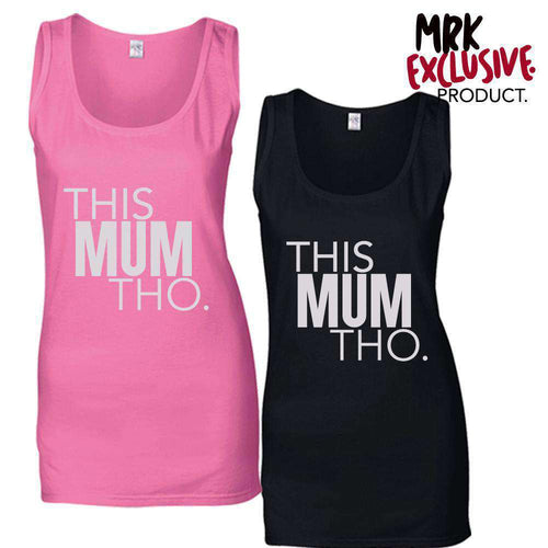This Mum Tho Racer Vests (MRK X)