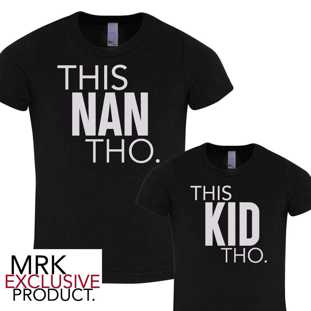 This NAN/This KID Black Matching Tees (MRK X)