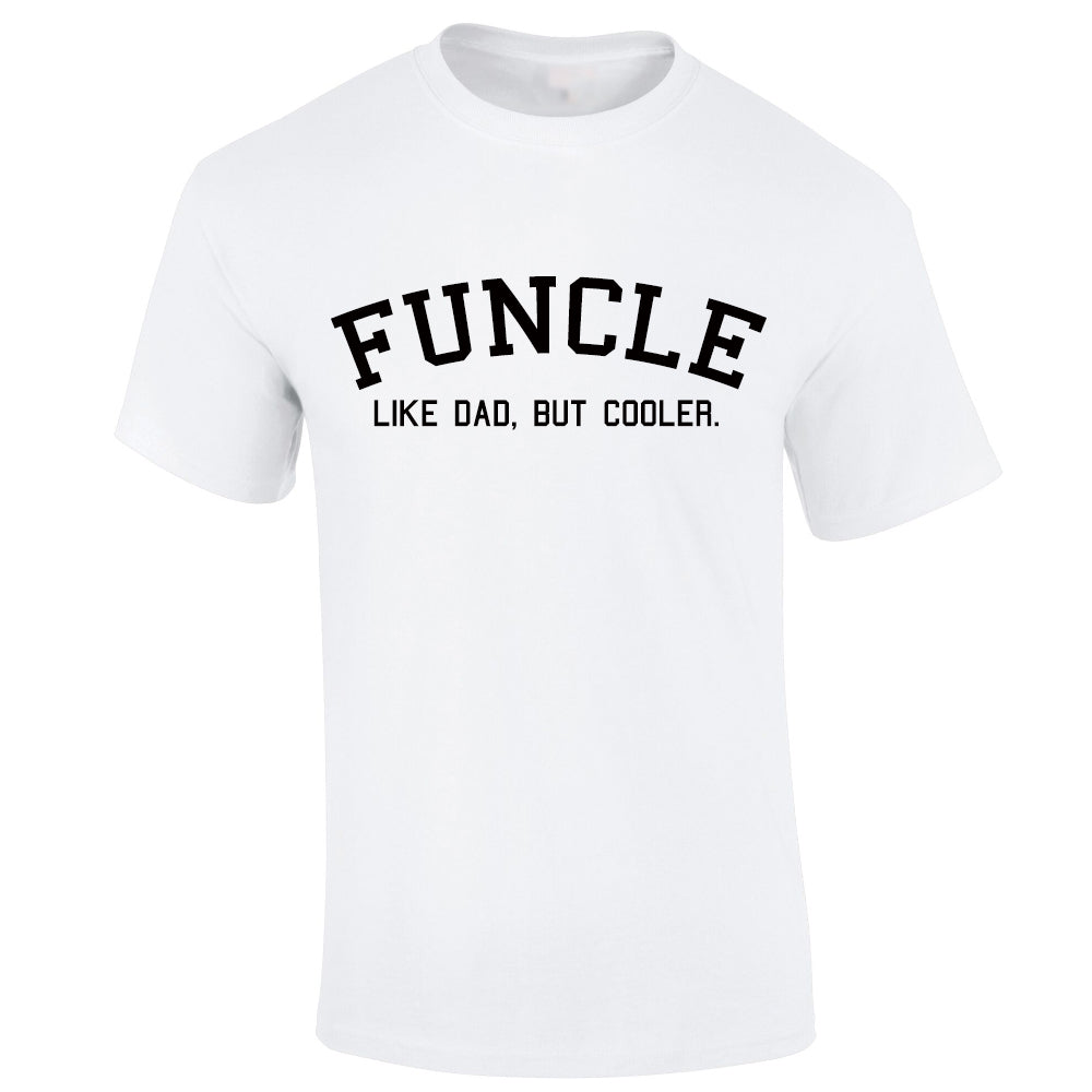 Funcle Uncle T-Shirt (MRK X)