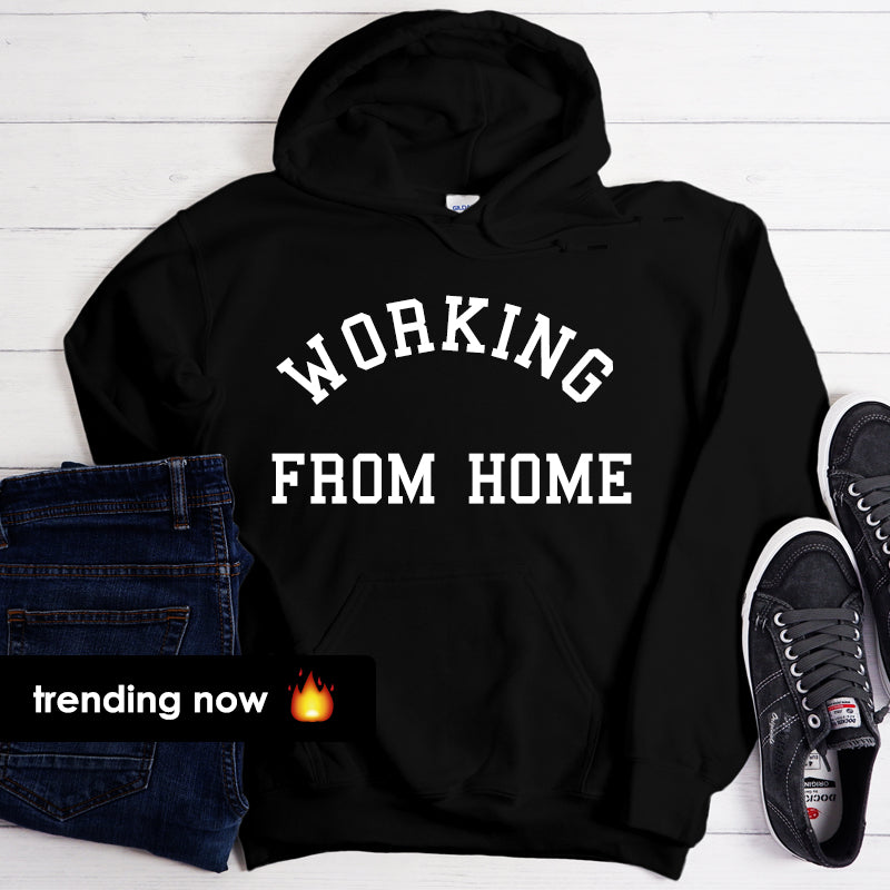 Working From Home Mens & Womens Collegiate Hoodie
