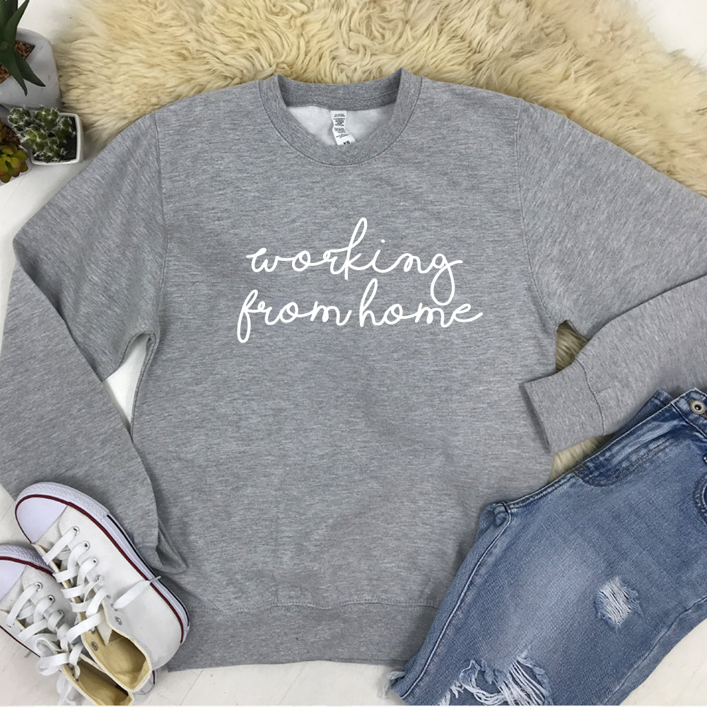 Working From Home Sweatshirt (MRK X)