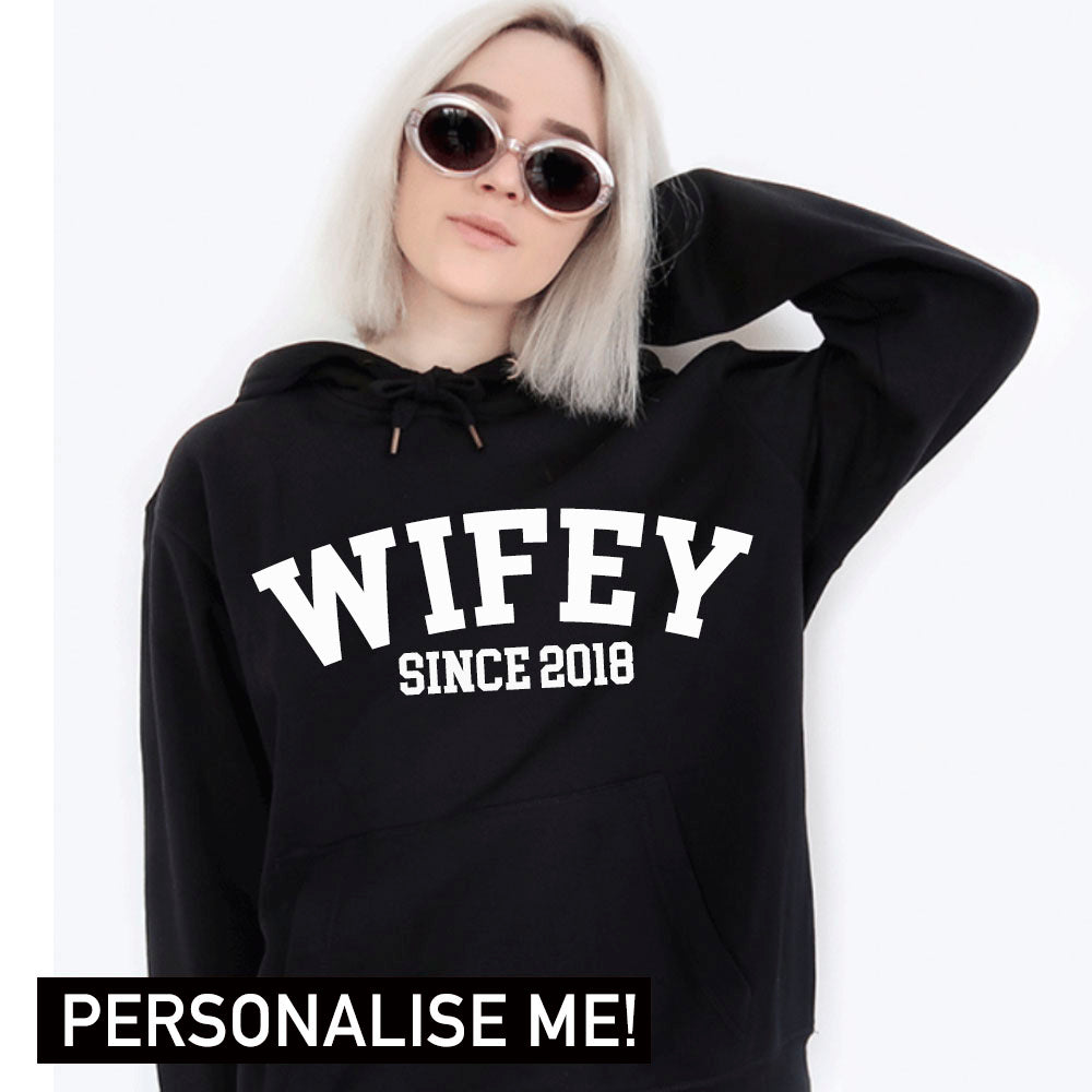 Personalised Wifey Since College Hoodie (MRK X)