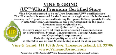 Vine & Grind is a UP certified ultra Premium Extra Virgin Olive oil store