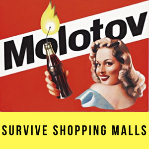 How to Avoid Fear & Loathing at a Shopping Mall