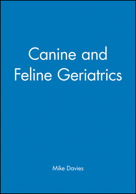Canine and Feline Geriatrics
