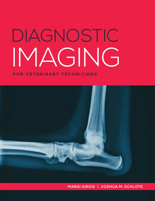Diagnostic Imaging for Veterinary Technicians