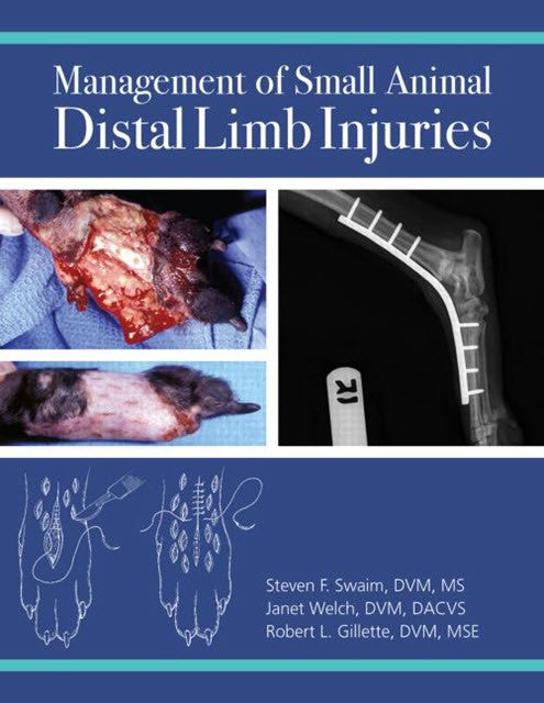 Management of Small Animal Distal Limb Injuries