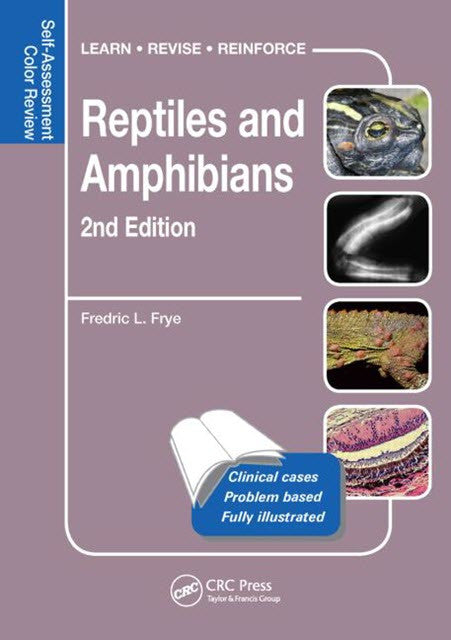 Reptiles and Amphibians, Self-Assessment Color Review 2nd Edition