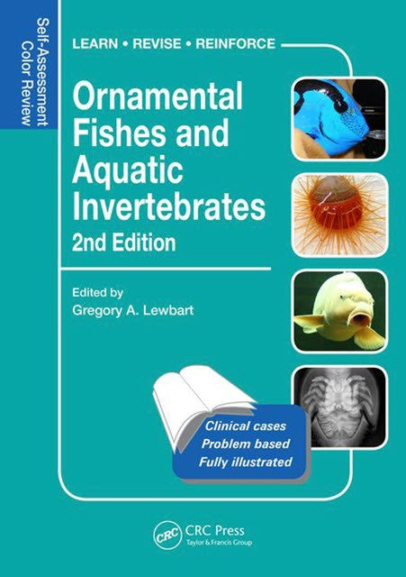 Ornamental Fishes and Aquatic Invertebrates, Self-Assessment Color Review 2nd Edition